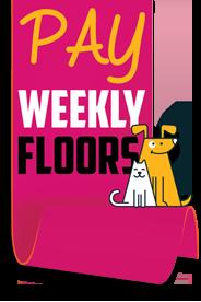 Pay Weekly Floors